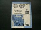 EQUIPEMENT ET ACTIVITES DOMESTIQUES - GUIDES ETHNOLOGIQUES 10-11. . Suzanne Tardieu, Michèle Hamon