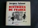 Histoire de France. Jacques Faizant