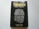 Tiahuanaco 10 000 ans d'énigmes incas. Simone Waisbard