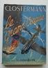 Le grand cirque. Souvenirs d'un pilote de chasse français dans la R. A. F. ENVOI DE L'AUTEUR.. Pierre Clostermann