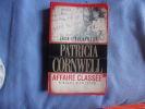Jack l'éventreur affaire classée-portrait d'un tueur. Patricia Cornwell