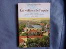 Les collines de l'espoir Dély-Ibrahim premier village français Algérie. Arlette Schneider