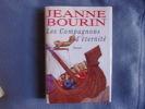 Les compagnons d'éternité. Jeanne Bourin