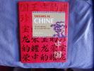 Trésors de Chine : Les splendeurs de la Chine ancienne. John Chinnery