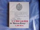 Le chevalier de maison-rouge. Alexandre Dumas