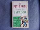 Le guide de l'Espagne. Petit Futé