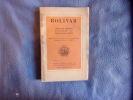 Choix de lettres discours et proclamations. Bolivar