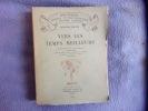 Vers les temps meilleurs- les 3 tomes dans le même volume. Anatole France