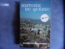 Histoire du Québec. Jean Hamelin