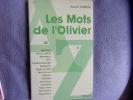 Les mots de l'olivier de A à Z. Ledrole Robert