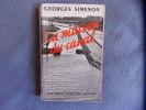 La maison du canal. Georges Simenon