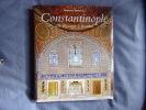 Constantinople : De Byzance à Istanbul. Yerasimos Stéphane