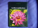 La Flore multicolore (Nature et vie). Tosco Uberto  Collinet Christine