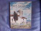 Pays Basquesde France et d'Espagne. Gallop Et Veyrin
