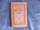 La vie des mayas. Jean BABELON