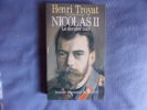 Nicolas II  le dernier tsar. Troyat Henri