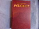 Foucquet coupable ou victime. Georges Bordonove