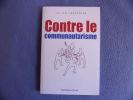 Contre le communautarisme. Julien Landfried