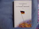 La tentation allemande : Essai. Bollmann Yvonne