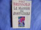 Le Manoir des sortilèges. Brussolo S