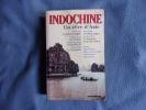 Indochine : Un rêve d'Asie. Collectif  Alain Quella-Villéger  Alain Quella-Villéger