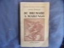 De Brumaire à Marengo- tome 3 de l'histoire du consulat et empire. Louis Madelin