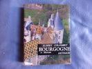 Bourgogne et Morvan. Albert Colombet