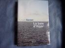 La baie d'Alger. Louis Gardel