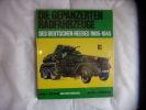 Die gepanzerten radfahrzeuge des deutschen heeres 1905-1945. Hilary L.Doyle