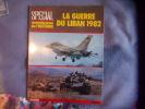 La guerre du Liban 1982. Collectif