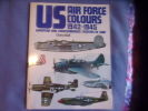 US air force colours 1942-1945- european and mediterranean thjeatres of war. Dona Bell