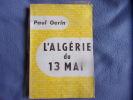 L'Algérie du 13 mAI. Paul Gérin