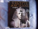 L'Egypte ancienne. Arne Eggebrecht