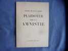 Plaidoyer pour l'amnistie. Michel De Saint-Pierre
