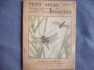Petit atlas des insectes fascicule 1. Colas
