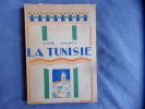 La tunisie. Aimé Dupuy