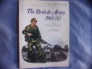The british army 1965-80. Major D.G.Smith