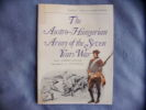 The austro-hungarian army of the seven Years war. Albert Seaton