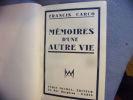 Mémoires d'une autre vie. Francis Carco
