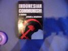Indonesian communism a history. Arnold Brackman