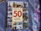 50 ans d'armée française. Pierre Miquel