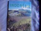 Faune  flore et paysages Indonésie. Tony Et Jane Whitten
