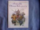 Armies of the Ottoman Turks 1300-1774. David Nicolle