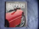Ferrari toute l'histoire  tous les modèles. Pete Lyons