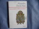 Immortalité et réincarnation. Alexandra David-Néel