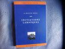 Initiations lamaiques. Alexandra David-Neel