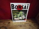 L'univers du bonsai n° 12.