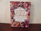The ultimate book of flowers for australian gardeners. Roger Mann
