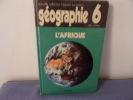 L'afrique recueil de documents géographiques. Dupaquier Et Guiot