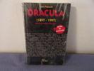 Dracula (1897-1997) guide du centenaire. Alain Pozzuoli